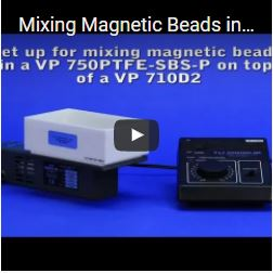 Mixing Magnetic Beads in a VP 750PFTE-SBS-P on top of a VP 710D2